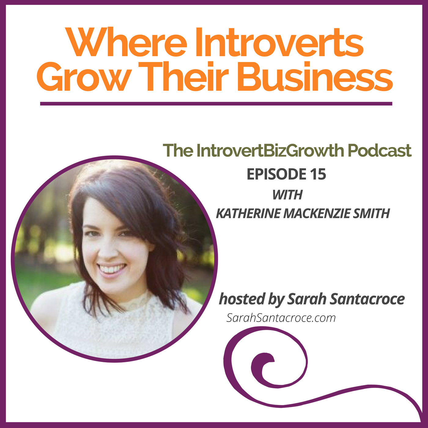 BizGrowth Podcast with Katherine Mackenzie Smith