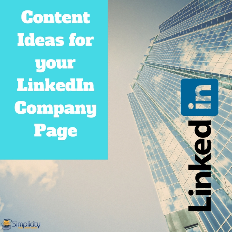 Content ideas for your LinkedIn Company page