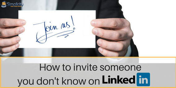 How to invite someone you don't know on LinkedIn