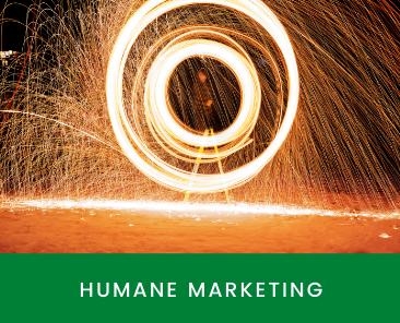 Humane Marketing
