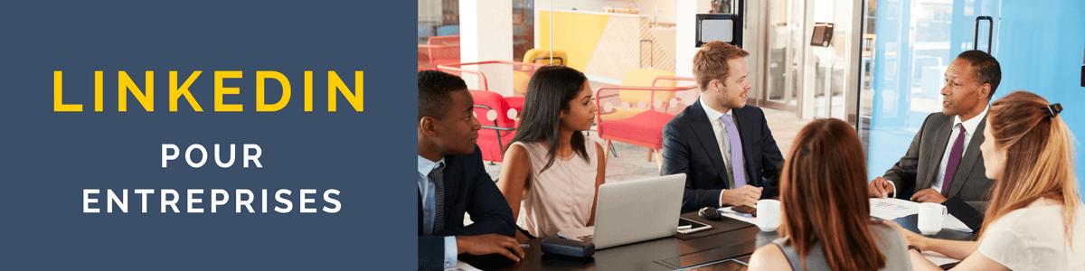 Linkedin pour entreprises