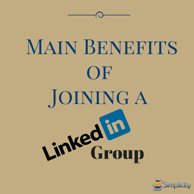 Main benefits of joining a LinkedIn Group
