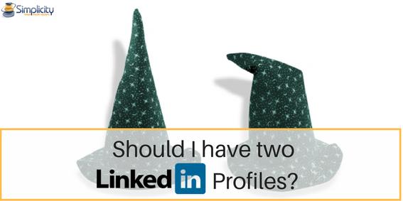 Should I have two LinkedIn Profiles-