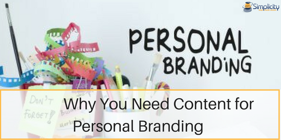 Why You need Content for Personal Branding