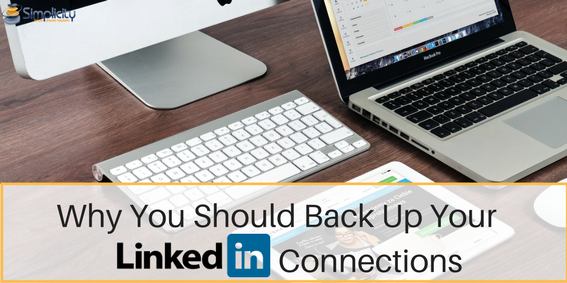 Why You Should Backup Your LinkedIn Connections