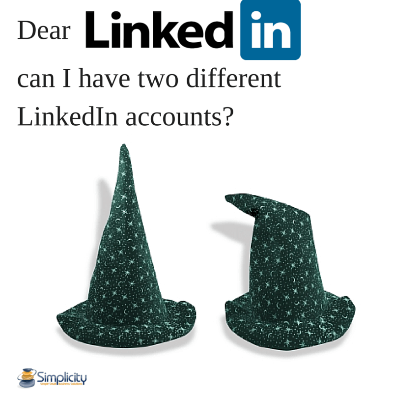 Dear Linkedin Can I Have Two Different Linkedin Accounts