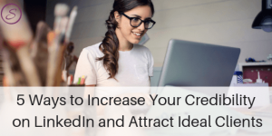increase your credibility on LinkedIn
