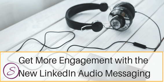 New LinkedIn Audio Messaging